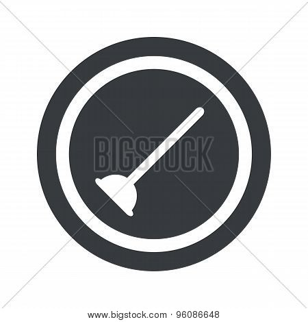 Round black plunger sign