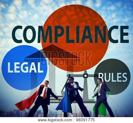 Compliance Legal Rule Compliancy Conformity Concept