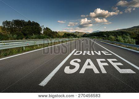 Drive Safe Message On Asphalt