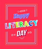 Happy Literacy Day For Teachers And Children Event Congratulation Poster. Greeting Phrase In Frame O poster