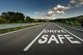 Drive Safe Message On Asphalt Highway Road Through The Countryside To The Mountains poster