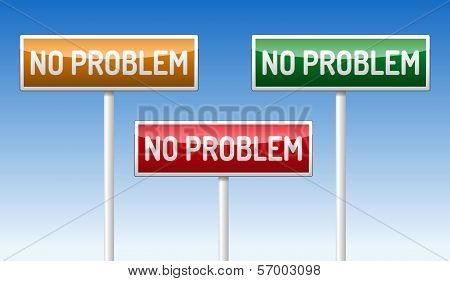 No Problem Traffic Board