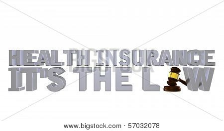Health Insurance It's The Law