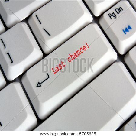computer keyboard Enter Key saying  Last Chance