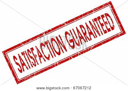 Satisfaction Quaranteed Red Square Grungy Stamp Isolated On White Background