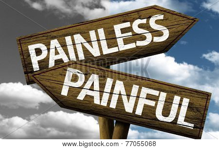 Painless x Painful creative sign with clouds as the background