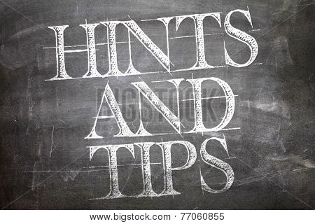 Hints and Tips written on blackboard
