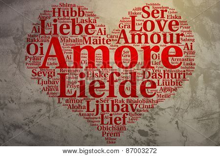 Italian: Amore. Heart Shaped Word Cloud Love, Grunge Background