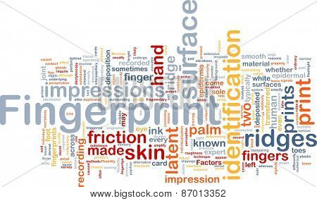 Background abstract concept word cloud illustration of fingerprint identification