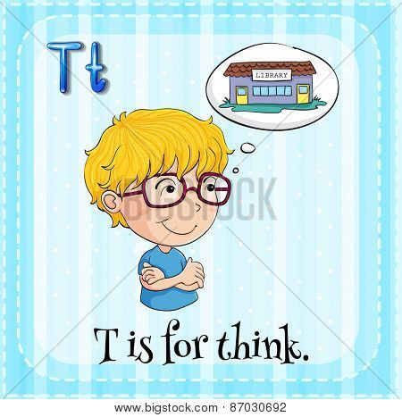 Flashcard letter T is for think