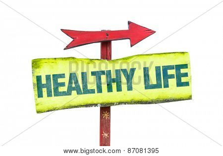 Healthy Life sign isolated on white