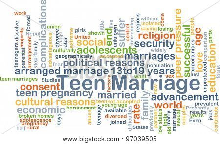 Background concept wordcloud illustration of teen marriage