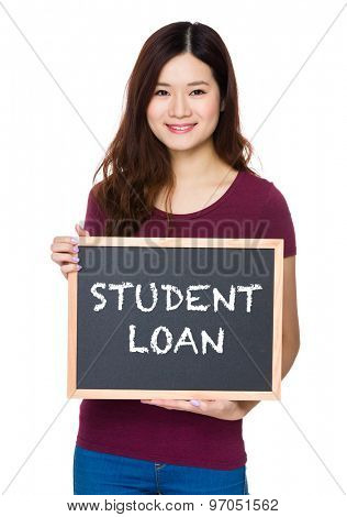 Asian Young woman hold with chalkboard and showing phrase of student loan