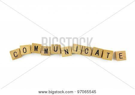 Communicate Text On Wooden Cubes, Isolated On White Background