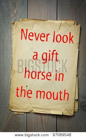 English proverb: Never look a gift horse in the mouth. 50 most important english proverbs series