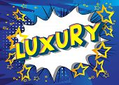 Luxury - Vector Illustrated Comic Book Style Phrase On Abstract Background. poster