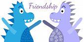 Friendship Dinosaurs, Great Design For Any Purposes. Cartoon Animal Dinosaur. Cute Dinosaur Happy. poster