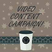 Writing Note Showing Video Content Campaign. Business Photo Showcasing Integrates Engaging Video Int poster