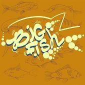 Fishing Illustration. Handdrawn Lettering, Big Fish. Tuna, Pike And Sheatfish Logo. Vector poster