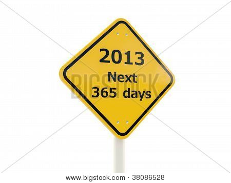 2013 Next 365 days road sign