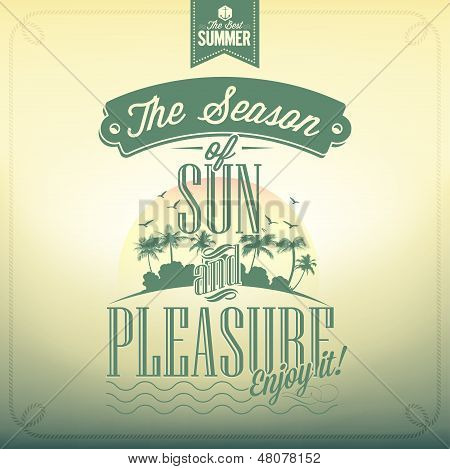 The Season Of Sun And Pleasure Typography Background For Summer