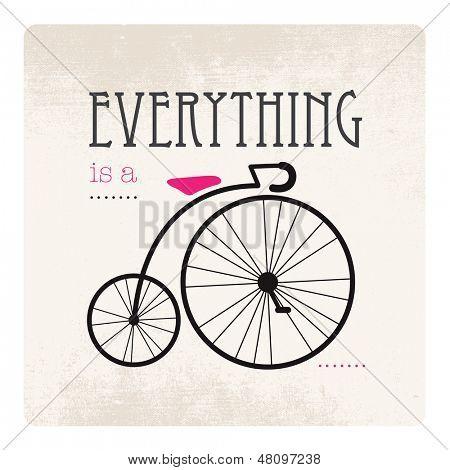 Tudo é uma ilustração de bicicleta hipster de tipografia vintage ciclo em vetor