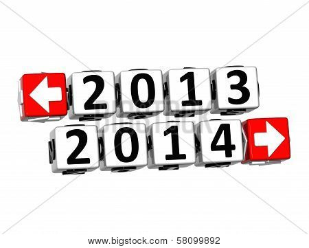 3D Year 2013 Year 2014  Button Click Here Block Text