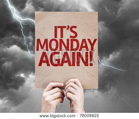 It's Monday Again card on a bad day