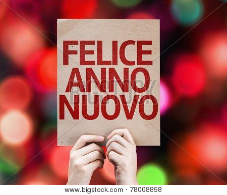 Happy New Year (in Italian) card with colorful background with defocused lights