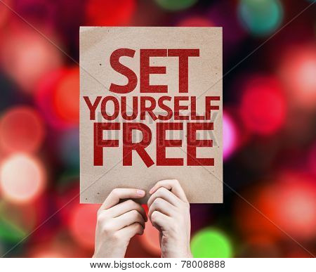 Set Yourself Free card with colorful background with defocused lights
