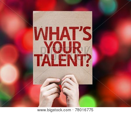 Whats Your Talent? card with colorful background with defocused lights