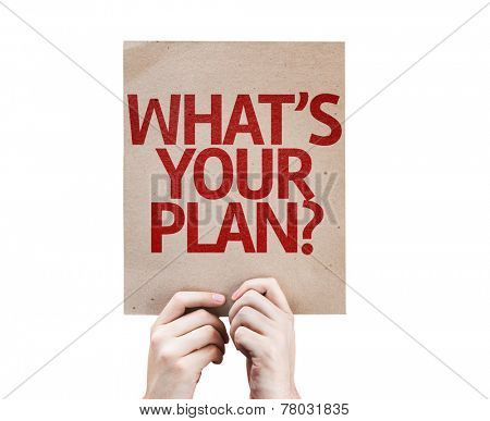 Whats Your Plan? card isolated on white background