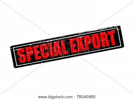 Special export
