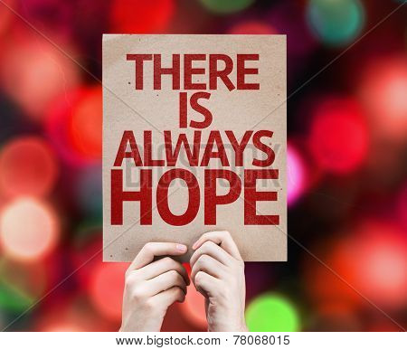 There Is Always Hope card with colorful background with defocused lights
