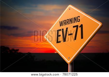 EV-71 on Warning Road Sign