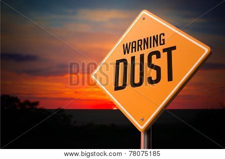 Dust on Warning Road Sign.