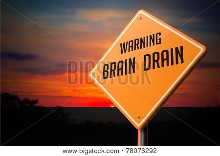 Brain Drain on Warning Road Sign.