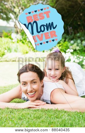 best mom ever against mother and daughter smiling at camera