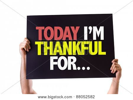 Today Im Thankful For... card isolated on white