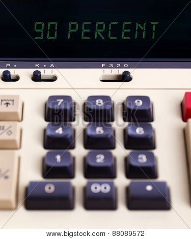 Old Calculator Showing A Percentage - 90 Percent