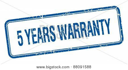 5 Years Warranty Blue Square Grungy Vintage Isolated Stamp
