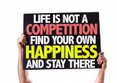 stock photo of competition  - Life Is Not a Competition Find Your Own Happiness and Stay There card isolated on white - JPG