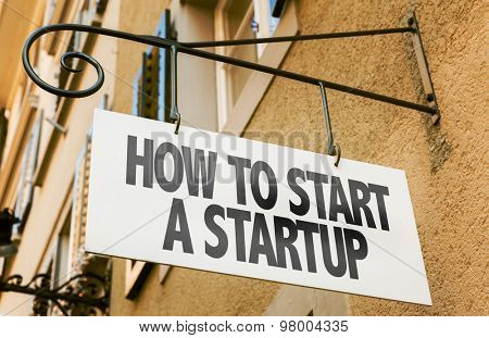 How to Start a Startup sign in a conceptual image