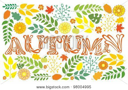 Word Autumn On A White Background With Flowers And Foliage