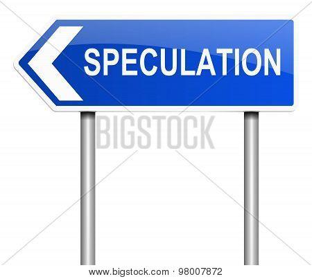 Speculation Concept.