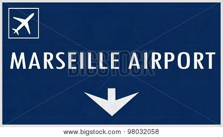 Marseille France Airport Highway Sign