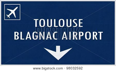Toulouse France Airport Highway Sign