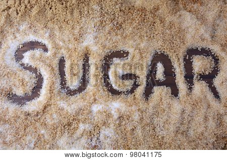 The Word, Sugar, Written In Various Types Of Sugar.