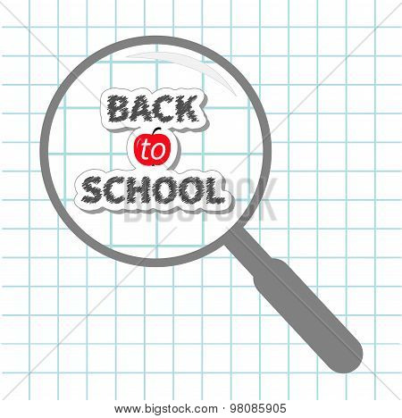 Magnifier Glass Back To School Chalk Text Paper Sheet Background Exercise Book Flat Design