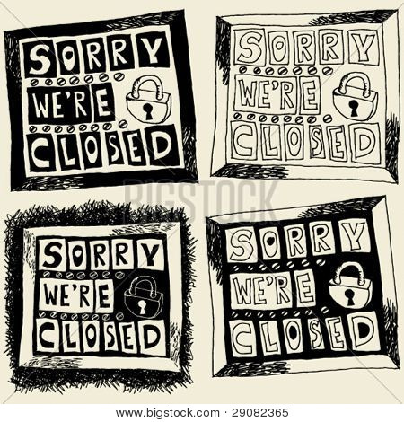 """sorry we're closed"" hand drawn sign"